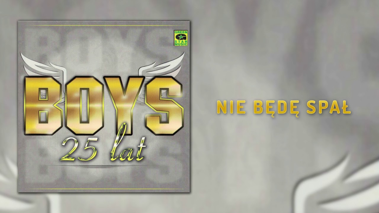 Boys – Nie będę spał (Official Audio) Disco Polo 2018