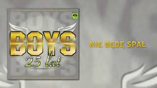 Boys - Nie będę spał (Official Audio) Disco Polo 2018