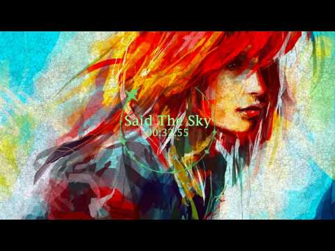 Said The Sky Mix «Melodic Dubstep/Chill Trap/Glitch Hop»