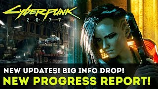 Cyberpunk 2077 - INFO BLOWOUT! New Progress Report! Red Dead Redemption 2 Influences! Gameplay Info!