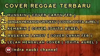 Download Mungkin - Cover Lagu Reggae Terbaru