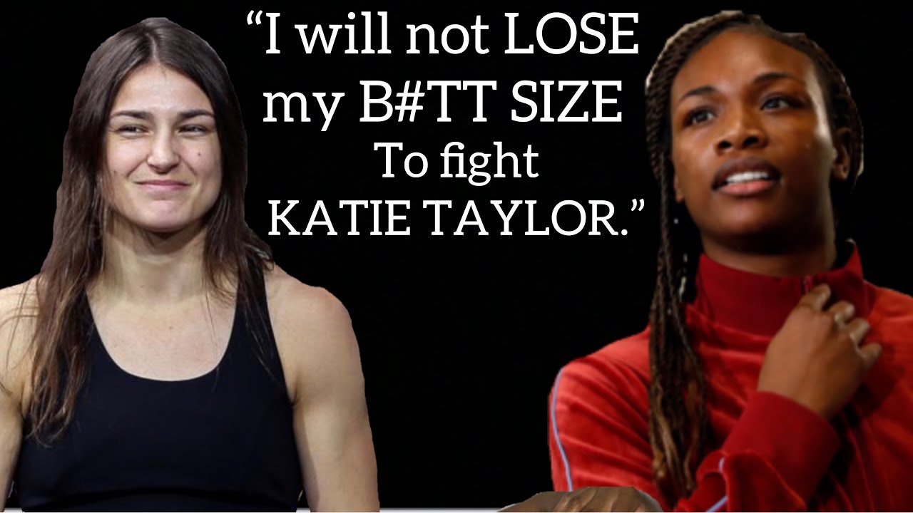 """Claressa Shields vs Katie Taylor """"Size of my BOOTY more important than Taylor fight & dropping down"""""""