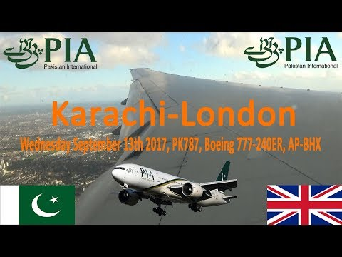 ✈FLIGHT REPORT✈ PIA Pakistan International Airlines, Karachi To London , Boeing 777-240ER, PK787