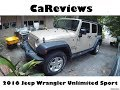 CaReviews: 2016 Jeep Wrangler Unlimited Sport