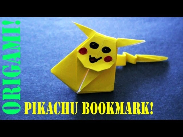 How To Make An Origami Pikachu Bookmark