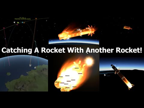 Catching A Falling Rocket, With Another Rocket - Kerbal Space Program