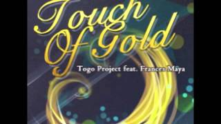 CROSS×BEATS - Touch Of Gold / Togo Project feat. Frances Maya