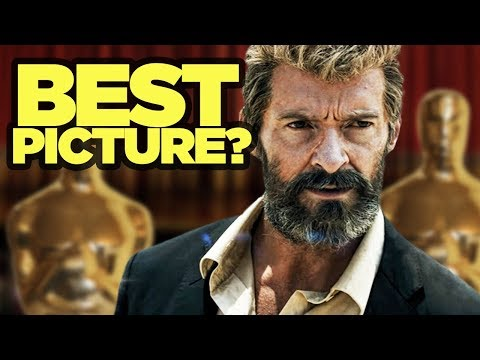 LOGAN - Could a Superhero Movie Win Best Picture?