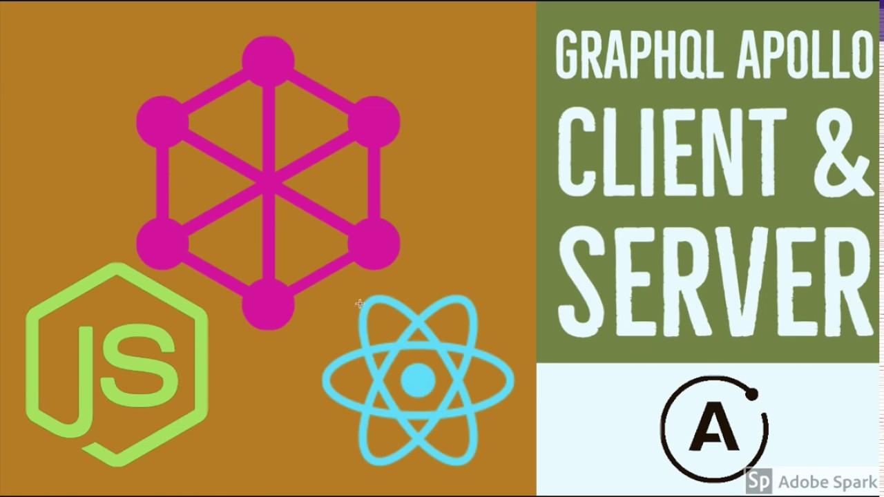 Graphql Node JS ( Graphql Server & Client using Apollo ) # 06