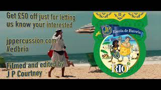 Escola de Bateria Rio. 2 weeks study of carnival percussive goodness.