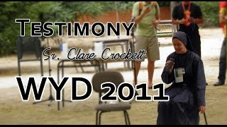 Sr. Clare Crockett's Testimony at WYD 2011