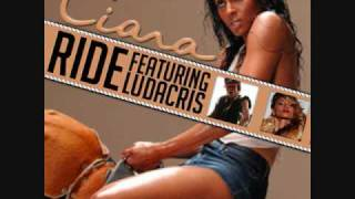 Ciara - Ride (Ft. Ludacris)