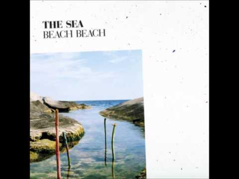 Beach Beach - The Sea (Full Album)