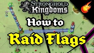 Stronghold Kingdoms - How to Flag Raid