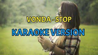 Download VONDA PANDEAN - STOP (KARAOKE VERSION) Karaoke Manado