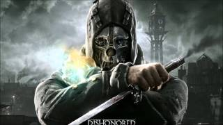 Repeat youtube video Dishonored Sound track: Honor for all
