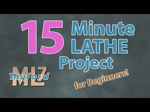 15 minute lathe project for beginners