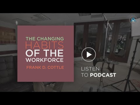 The Changing Habits of the Workforce