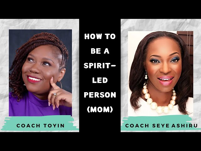HOW TO BE A SPIRIT-LED PERSON (MOM)