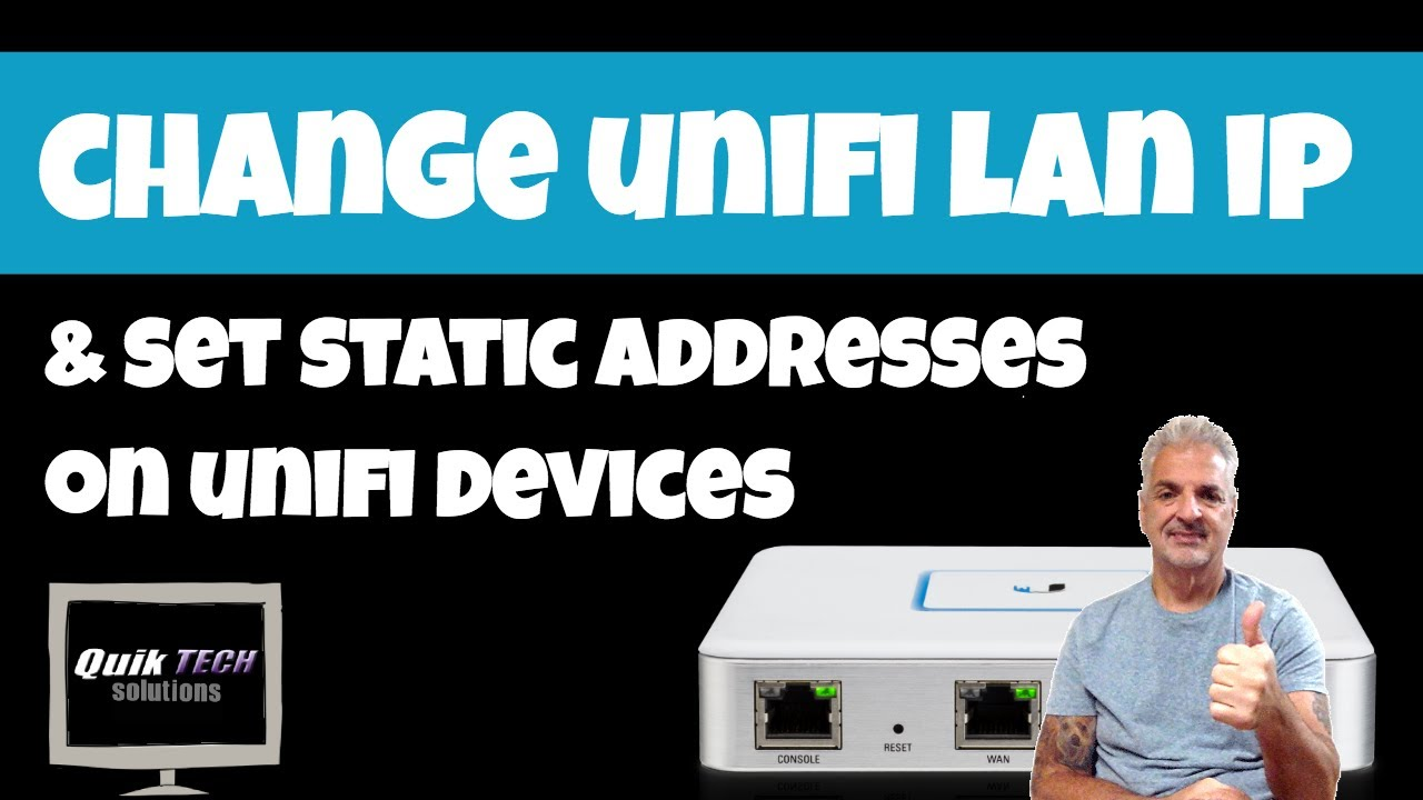 How To Change LAN IP & Set Static IPs On Unifi Network
