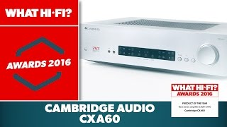 Best stereo amplifier £300-£700, 2016 - Cambridge CXA60
