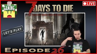 ☆ 7 Days To Die → Ep.26: Le Pont D'Garde ☆