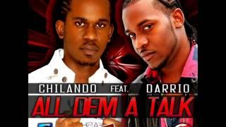 Chilando ft. Darrio - All Dem A Talk [Dec 2012] [Show Di Vybz Records]