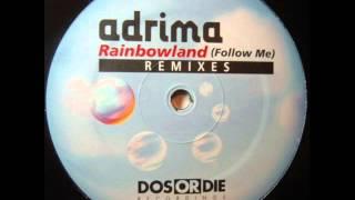 Adrima RainbowlandDj Shog Remix