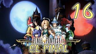 Llegamos al desenlace de esta historia   Final Fantasy IX   Capítulo 16  ¡ÚLTIMO CAPÍTULO!
