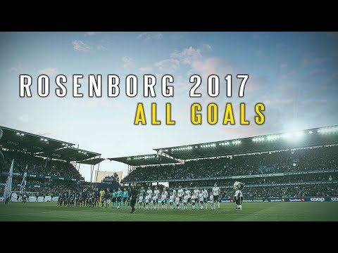 Rosenborg 2017 - All Goals