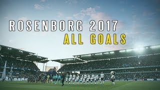 Rosenborg 2017 - All Goals