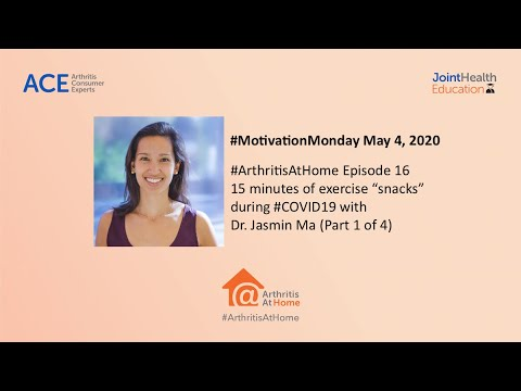 """#arthritisathome-ep.16:-dr.-jasmin-ma---15-mins-of-exercise-""""snacks""""-during-#covid19-(part-1-of-4)"""