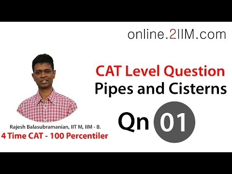 CAT Preparation - Pipes and Cisterns Question 01