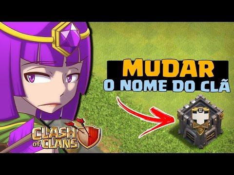 MUDARAM O NOME DO MEU CLÃ!!! CLASH OF CLANS