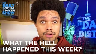 What the Hell Happened This Week? - Week of 11/30/2020 | The Daily Social Distancing Show