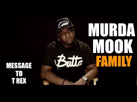 MURDA MOOK - (FAMILY) MESSAGE TO T REX!!! EXCLUSIVE RELEASE