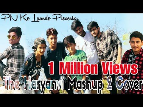 The Haryanvi Mashup 2 Cover  Pn Ke Launde  I Am Desi  Thm-2