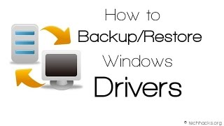 HOW TO BACKUP AND RESTORE DRIVER ON WINDOWS 7,8,10