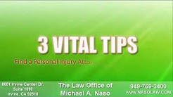 Orange County Personal Injury Attorney 949-769-3400 Naso-Law.com