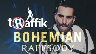 tRaffik - BOHEMIAN RAFFSODY / Rafayel Yeranosyan [Anounce 006]