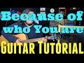 Because Of Who You Are Martha Munizzi GUITAR TUTORIAL mp3