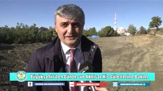 Büyükşehir'den Gördes ve Akhisar HİS Göletlerine Bakım