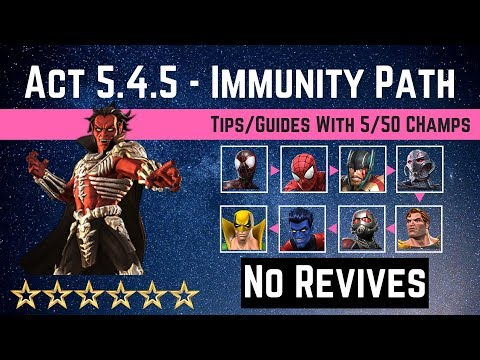 MCOC: Act 5 4 5 - Immunity Path Tips/Guide - No Revives with 5 50 champ - story quest