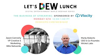 Let's DEW Lunch Webinar with MHz Networks and Wicket Labs (May 18, 2020)