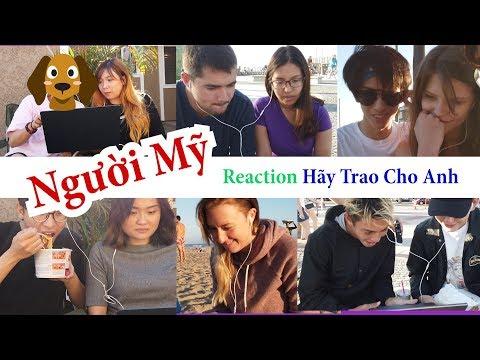 Hãy Trao Cho Anh - Sơn Tùng ft. Snoop Dogg | Người Mỹ reaction cùng KARA