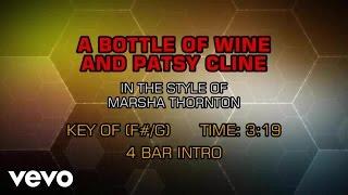 Marsha Thornton - A Bottle Of Wine And Patsy Cline (Karaoke)