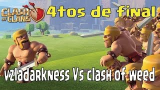 Clash of Clans | 3er TORNEO PANAMERICANO de COC | Vzladarkness vs clash of weed