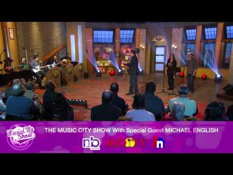 The Music City Show - Michael English PROMO