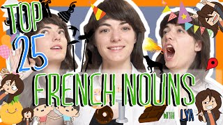 Learn the Top 25 Must-Know French Nouns!