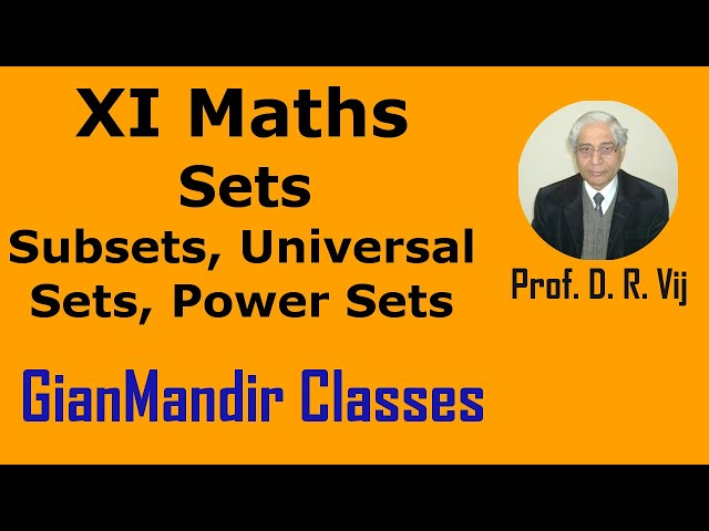 XI Maths | Sets | Subsets, Universal Sets, Power Sets by Divya Ma'am